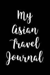 My Asian Travel Journal