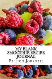 My Blank Smoothie Recipe Journal