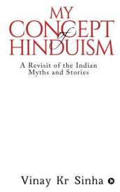 My Concept of Hinduism