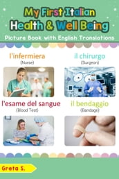 My First Italian Health and Well Being Picture Book with English Translations