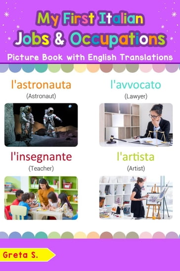 My First Italian Jobs and Occupations Picture Book with English Translations