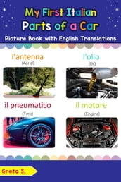 My First Italian Parts of a Car Picture Book with English Translations