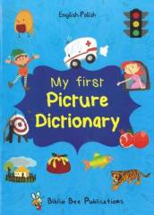 My First Picture Dictionary: English-Polish with Over 1000 Words