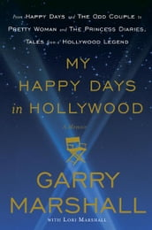 My Happy Days in Hollywood