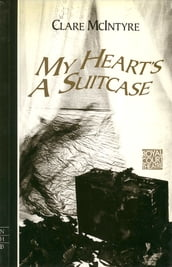 My Heart s a Suitcase (NHB Modern Plays)