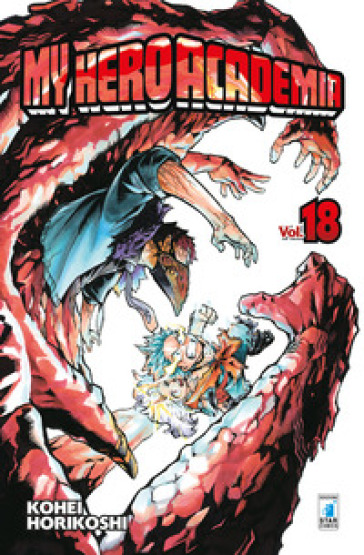 My Hero Academia. 18. - Kohei Horikoshi | Jonathanterrington.com