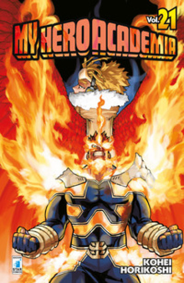 My Hero Academia. 21. - Kohei Horikoshi | Jonathanterrington.com