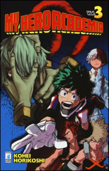 My Hero Academia. 3. - Kohei Horikoshi |