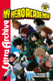 My Hero Academia. Official character book ultra archive. Con Adesivi