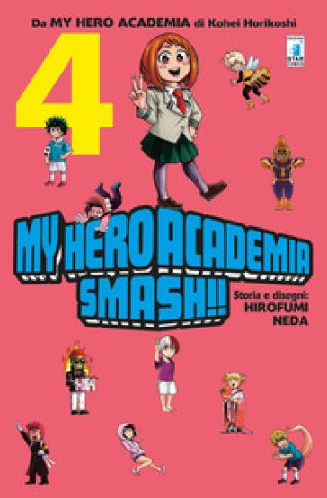 My Hero Academia Smash!!. 4. - Kohei Horikoshi   Jonathanterrington.com