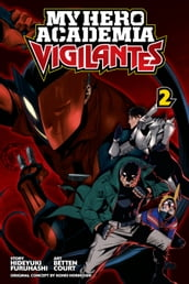 My Hero Academia: Vigilantes, Vol. 2