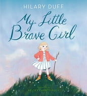 My Little Brave Girl