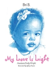 My Love Is Light