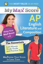 My Max Score AP Essentials English Literature and Composition