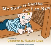 My Name is Carter and I am New