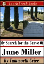 My Search for the Grave of June Miller