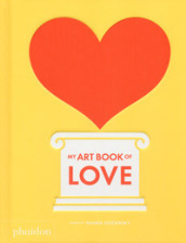 My art book of love. Ediz. a colori