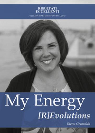 My energy [r]evolutions - Elena Grimaldo | Rochesterscifianimecon.com