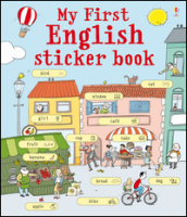 My first english sticker book. Con adesivi. Ediz. illustrata
