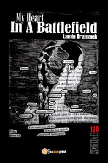My heart in a battlefield - Lamin Drammeh |