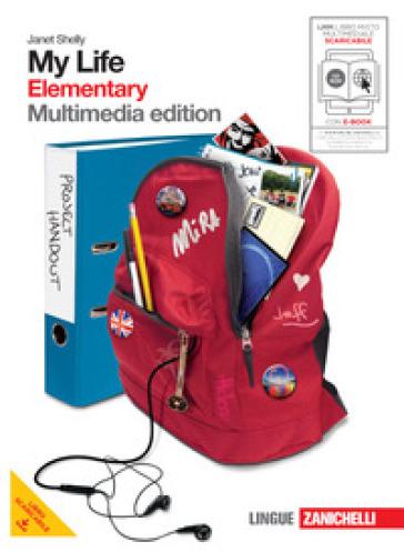 My life. Elementary. Con getting ready. Per le le Scuole superiori. Con DVD-ROM. Con espansione online. 1. - Janet Shelly | Jonathanterrington.com