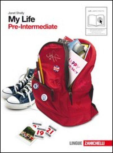 My life. Pre-intermediate. Con getting set. Per le Scuole superiori. Con CD Audio. Con espansione online. 2. - Janet Shelly |