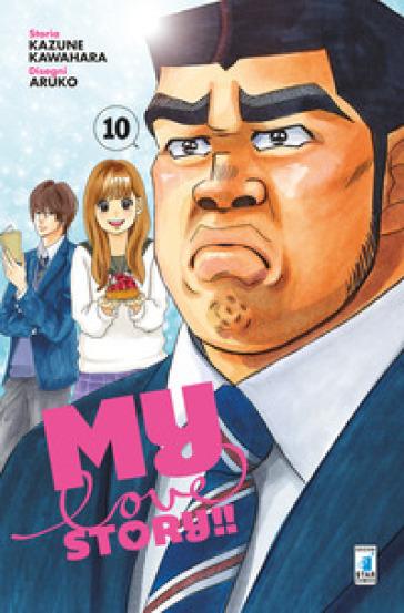 My love story!!. 10. - Kazune Kawahara |