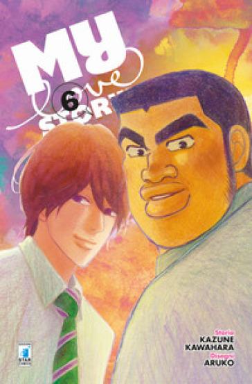 My love story!!. 6. - Kazune Kawahara pdf epub
