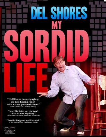 Image result for del shore my sordid life images