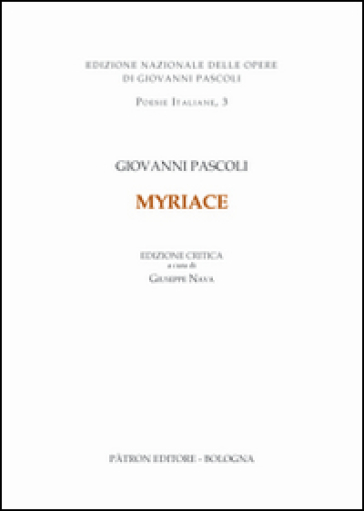Myricae. Ediz. critica - Giovanni Pascoli |