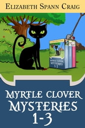 Myrtle Clover Mysteries Box Set 1: Books 1-3
