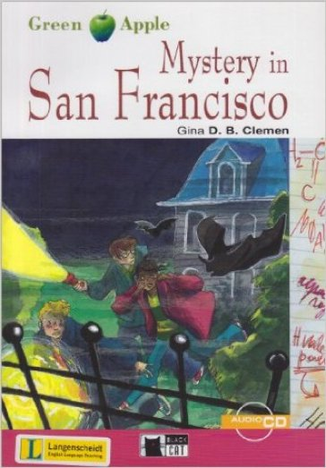Mystery in San Francisco. Con CD Audio - Gina D. B. Clemen | Jonathanterrington.com