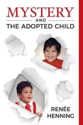 Mystery and the Adopted Child