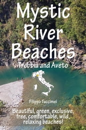 Mystic River Beaches - Trebbia and Aveto