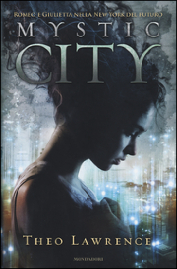 Mystic city - Theo Lawrence |