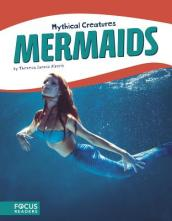 Mythical Creatures: Mermaids