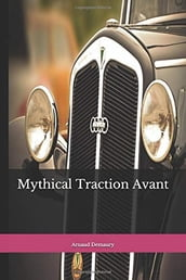 Mythical Traction Avant