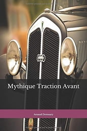 Mythique Traction Avant
