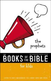 NIrV, The Books of the Bible for Kids: The Prophets, Softcover