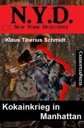 N.Y.D. New York Detectives - Kokainkrieg in Manhattan