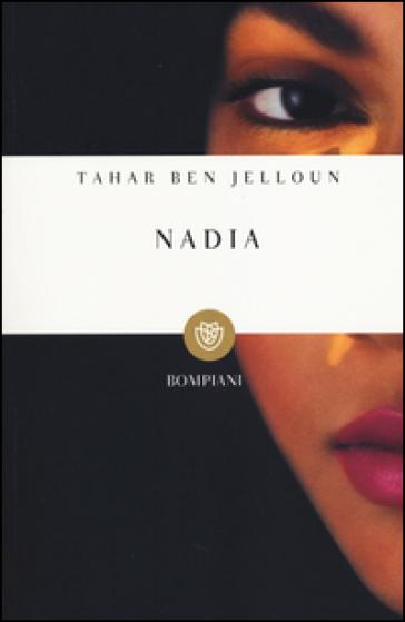Nadia - Tahar Ben Jelloun  