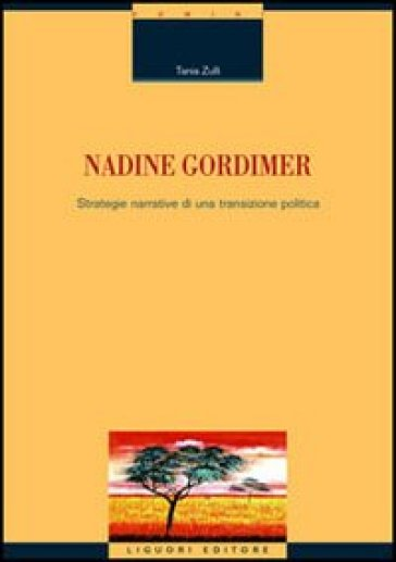Nadine Gordimer. Strategie narrative di una transizione politica