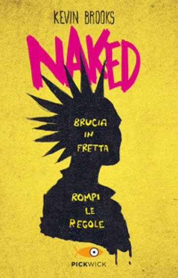 Naked - Kevin Brooks |