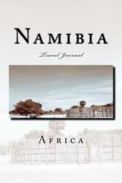 Namibia Africa Travel Journal