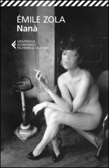Nanà - Emile Zola |