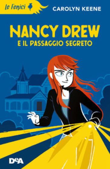 Nancy Drew e il passaggio segreto - Carolyn Keene pdf epub
