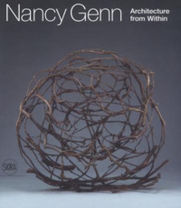 Nancy Genn. Architecture from within - Francesca Valente  