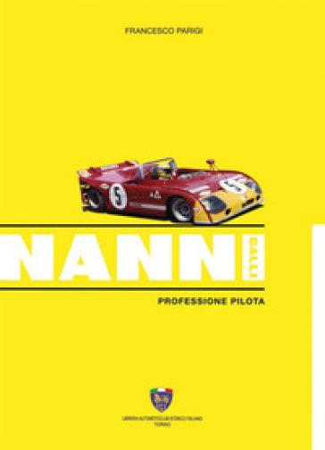 Nanni Galli. Professione pilota - Francesco Parigi   Jonathanterrington.com