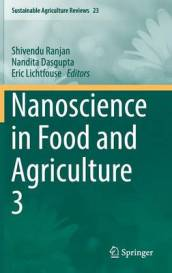 Nanoscience in Food and Agriculture No. 3