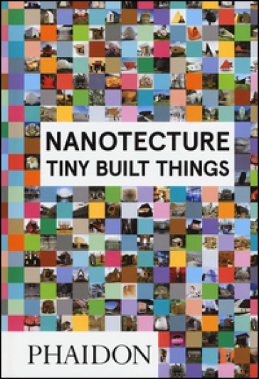Nanotecture. Tiny build things